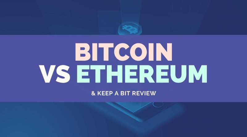 Bitcoin-Vs-Ethereum-Keep-A-Bit-Review-iContentMart